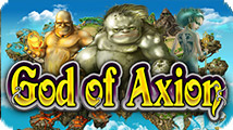 God of Axion - Grab the heavens!